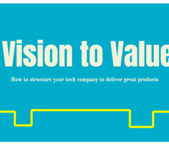 What is Vision to Value, tech companies, tech operations,